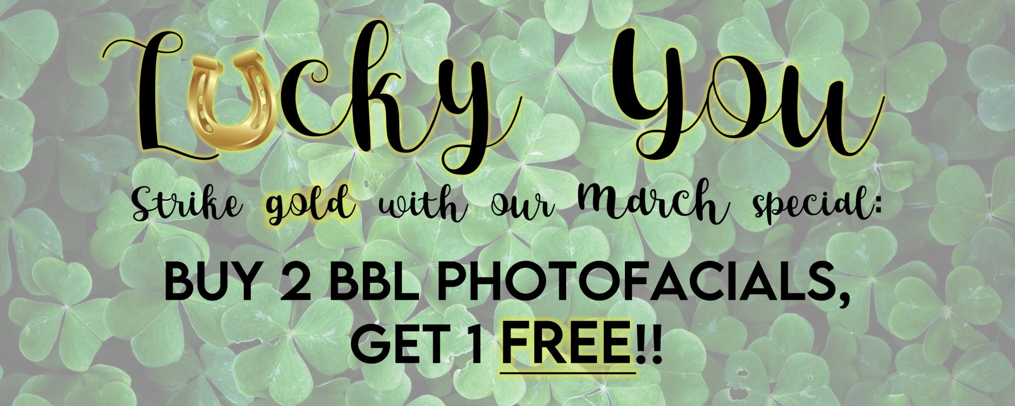 Aesthetic Services March photofacial specials